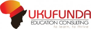 Ukufunda Education Consulting- To Learn, To Thrive